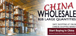 China Wholesale stores and markets