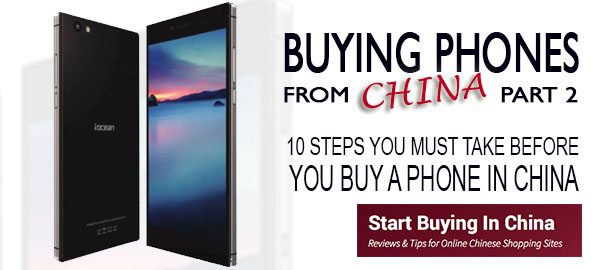 10 steps to take before you buy a phone in China – Part 2