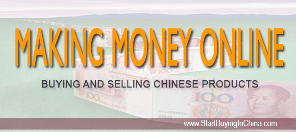 Fast cash with Chinese products