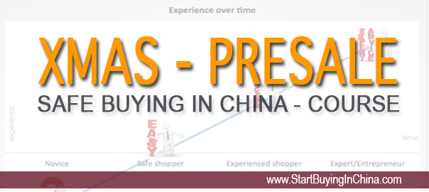 XMAS Presale offer –  Safe Buying in China Course