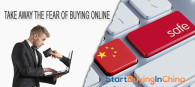 Take away the fear of buying online from China