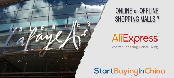 Online or offline shopping malls - AliExpress vs Lafayette