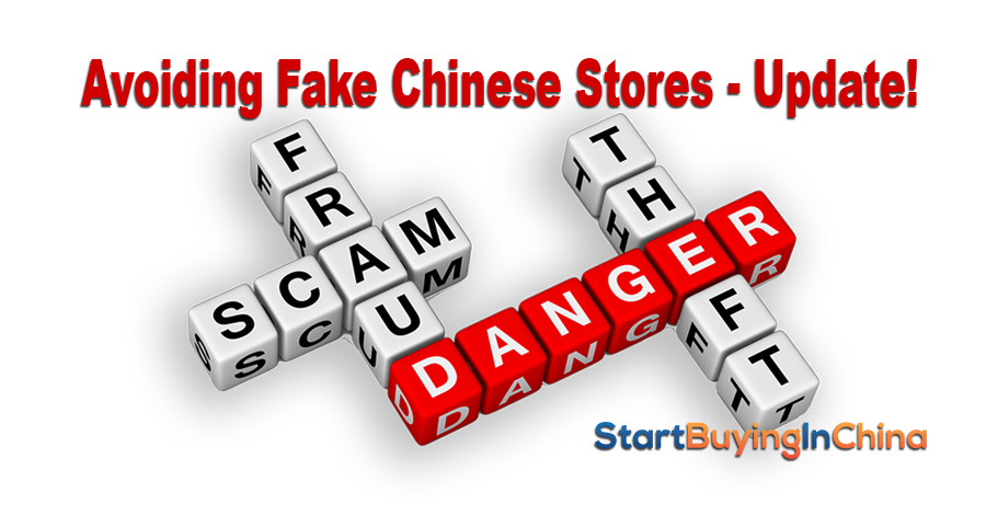 Avoiding Fake Chinese Stores! Update!