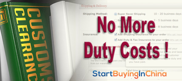 No more duty costs!